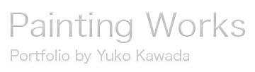 YUKO KAWADA – PAINTING-NEW